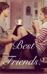 Best friends? by Forever_joy