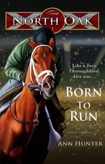 North Oak, Book 1 - BORN TO RUN
