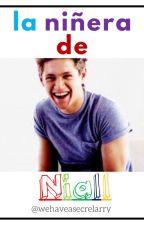 La Niñera De Niall. »Terminada« by wehaveasecretlarry