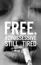 FREE. #2POSSESSIVE by still_tired