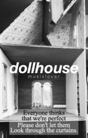 Dollhouse || Luke Hemmings (COMPLETED) by musixlover