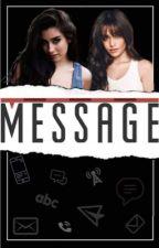 Message • CAMREN • by camztoday