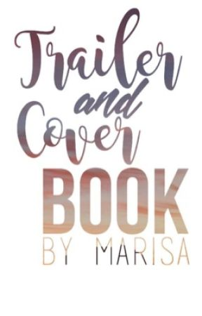 Trailer and Cover Book by fly_amanda