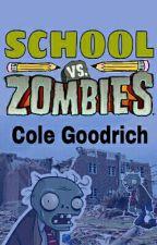 School vs. Zombies by Cole_Goodrich
