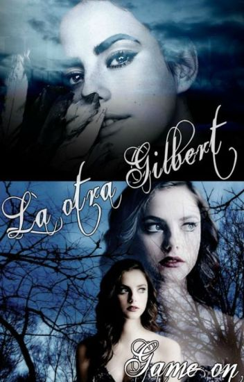 "La otra Gilbert: ""Game on"" ✓"