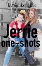 Jerrie One-Shots by livinglikeperrie