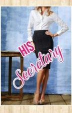 His Secretary by RealLifeStuff