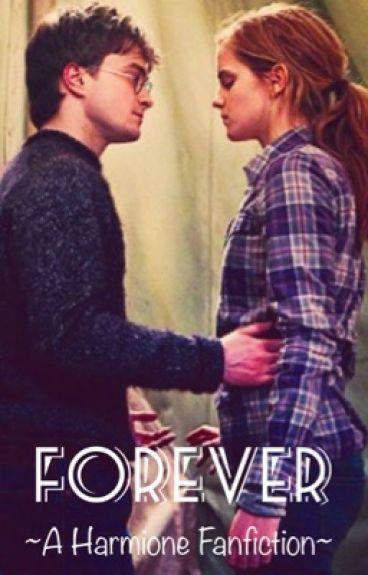 Forever | A Harmione Fanfiction