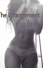 The Arrangement (August Alsina- UNEDITED) by eishamarty