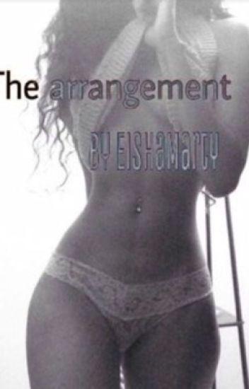 The Arrangement (August Alsina- UNEDITED)