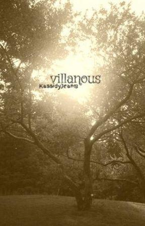 villanous by KassidyJean13