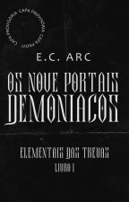 Elementais das Trevas - Os Nove Portais Demoníacos #1 (COMPLETO ATÉ 28/02/2017) by MiyuKobacchi