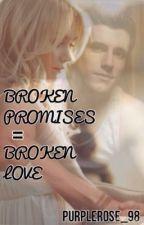 Broken Promises = Broken Love by PurpleRose_98