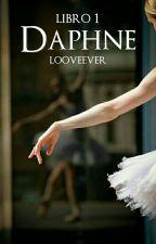 DAPHNE [sin editar ni corregir] by looveever