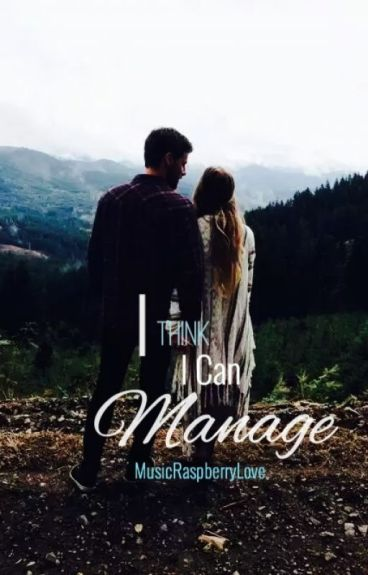 I Think I Can Manage (I Think I'm Falling For My Stepbrother Series #2)