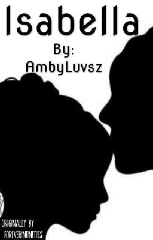 Isabella by AmbyLuvsz