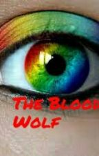 The Blood Wolf by noeel1999