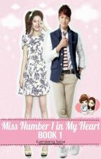 Miss Number 1 in My Heart (SELF-PUB BOOK AND EBOOK) by GandangSora