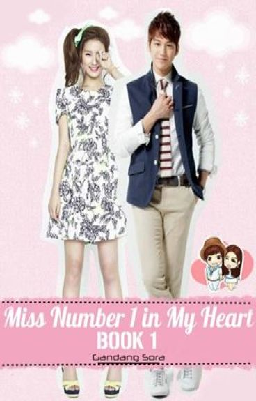 Miss Number 1 in My Heart (SELF-PUB BOOK AND EBOOK)