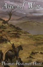 Age of War by ThomasHeasmanHunt