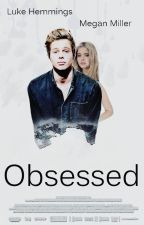 Obsessed-l.h by OrdinaryGirl9