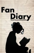 Fan diary by NotYourLittleWitch