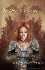 The Dalish Warden by IceQueenofMitera