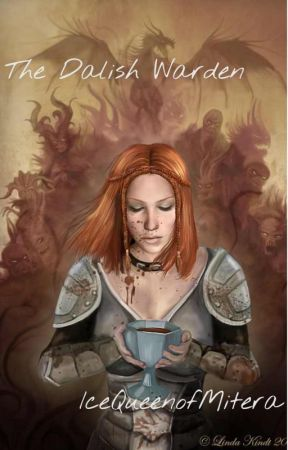 The Dalish Warden (The Daughters of Thedas Book 1) by IceQueenofMitera