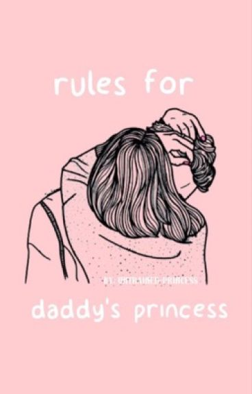 Rules for Daddy's Princess