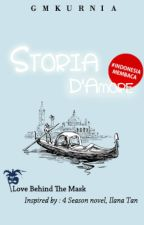 Storia D'Amore [On Editing] by GMKurnia