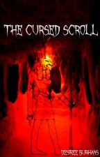 The Cursed Scroll {Book 1 in the Myth Piercers series} by DesireeBurhans