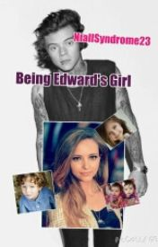 Being Edward's Girl by NiallSyndrome23