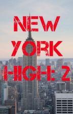 New York High: 2 by brogs27