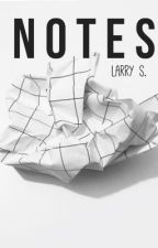 Notes » larry stylinson by LarrymeansAir