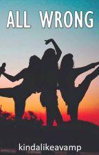 All Wrong (Tagalog/English Story: One Direction) by kindalikeavamp
