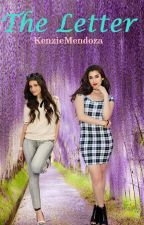 |The Letter | a Camren One Shot by KenzieMendoza