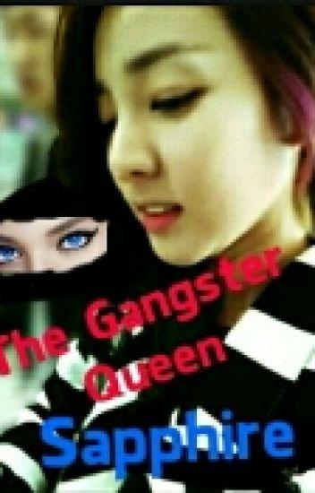The Gangster Queen Sapphire