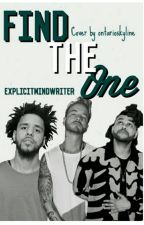 Find The One (Book 1) by ExplicitMindWriter