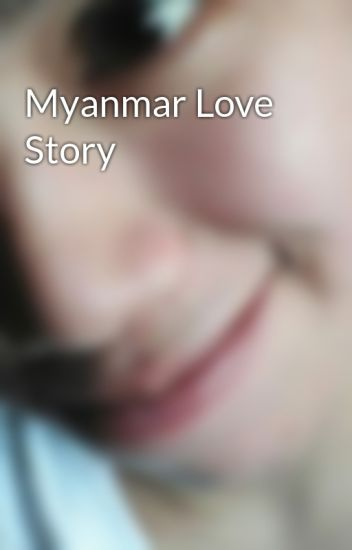 Myanmar Love Stories Ebook