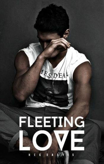 FLEETING LOVE