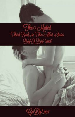 The Heat *SMUT* {BoyXBoy} - C  R  Graham - Wattpad
