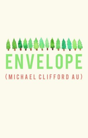 envelope (michael clifford au) [COMPLETED] by lIamas