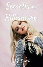 Secretly A Billionaire by YoongiSweet93