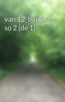 van 12_bai viet so 2 (de 1)