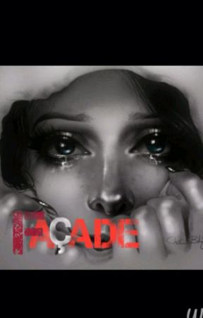 Façade by worldofwrite