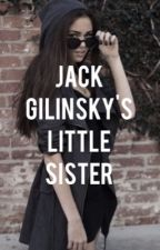 Jack Gilinsky's Sister by selenagomeznation