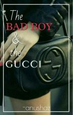 The Bad Boy and The Gucci by anushaz