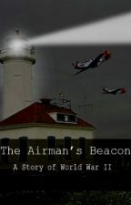 The Airman's Beacon by BekahT