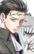 Levi One Shots by erereri