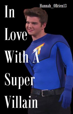 In Love With a Super Villain (Max Thunderman) by Hannah_OBrien13
